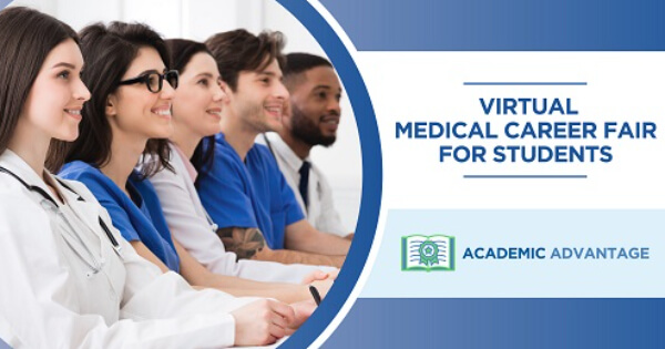 Virtual Academic Advantage - Medical Career Fair for Students