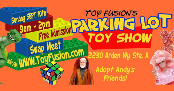 Parking Lot Toy Show & Swap Meet at Toy Fusion