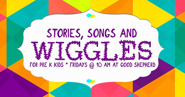 Stories, Songs, and Wiggles