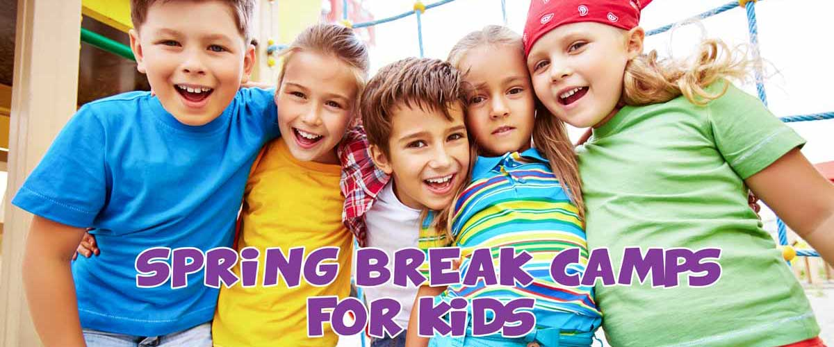 SPRING BREAK CAMPS></a>